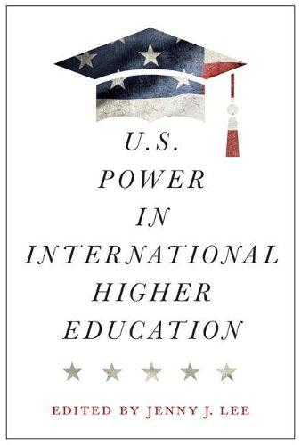 U.S. Power in InternationalHigherEducation
