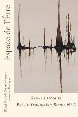 Espace de l etre: Revue litteraire Poesie TraductionetEssai