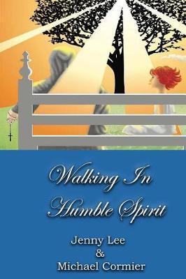 Walking InHumbleSpirit