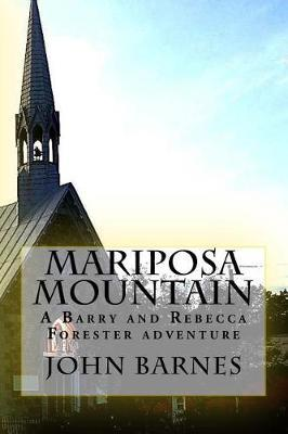 Mariposa Mountain: A Barry and Rebecca Forester Adventure