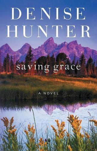 Saving Grace:ANovel