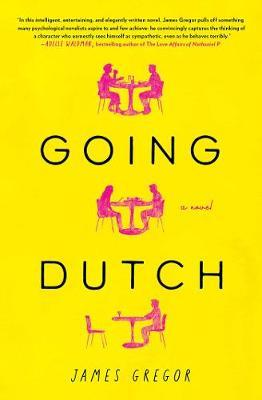 Going Dutch: A Novel