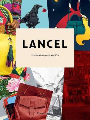 Lancel: Parisian Maison since 1876