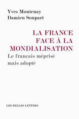 La Langue Francaise Face a la Mondialisation: Une Arme d'Equilibre delaMondialisation