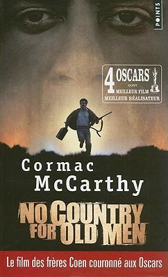 No Country for Old Men (Non, Ce Pays N'est Pas Pour Le Vieil Homme)