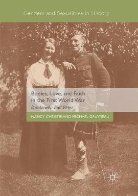 Bodies, Love, and Faith in the First World War: DardanellaandPeter