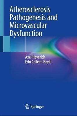 Atherosclerosis Pathogenesis andMicrovascularDysfunction