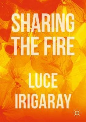 Sharing the Fire: Outline of a Dialectics of Sensitivity