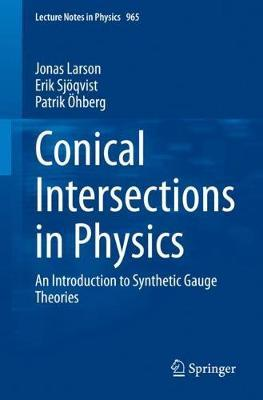 Conical Intersections in Physics: An Introduction to SyntheticGaugeTheories