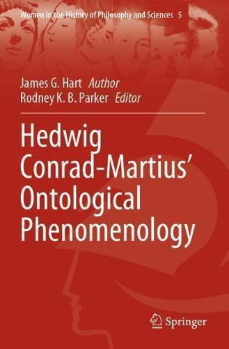 Hedwig Conrad-Martius'OntologicalPhenomenology