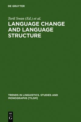 Language Change and Language Structure: Older Germanic Languages in aComparativePerspective