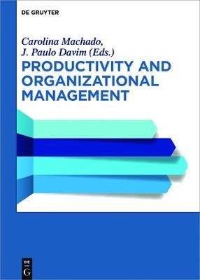 Productivity and Organizational Management