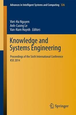 Knowledge and Systems Engineering: Proceedings of the Sixth International Conference KSE 2014