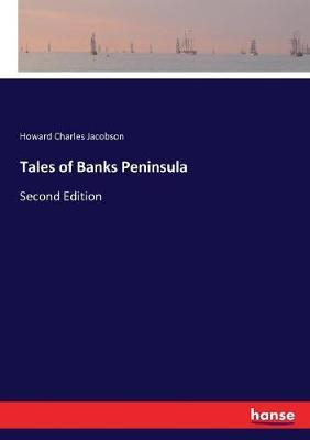 Tales of Banks Peninsula: Second Edition