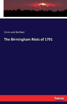 The Birmingham Riotsof1791