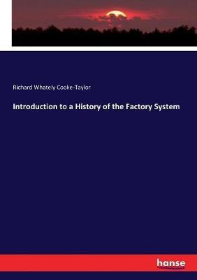 Introduction to a History of the Factory System