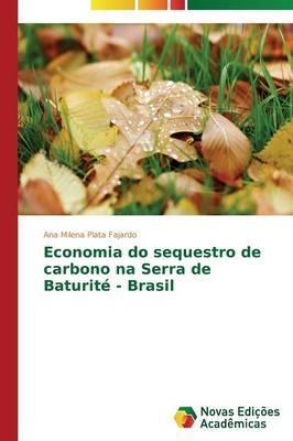 Economia Do Sequestro de Carbono Na Serra de Baturite-Brasil