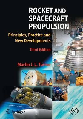 Rocket and spacecraft propulsion principles practice and new rocket and spacecraft propulsion principles practice and new developments fandeluxe Gallery