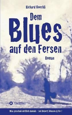 Dem Blues AufDenFersen