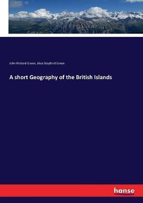 A short Geography of theBritishIslands
