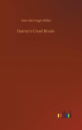 Dainty'sCruelRivals