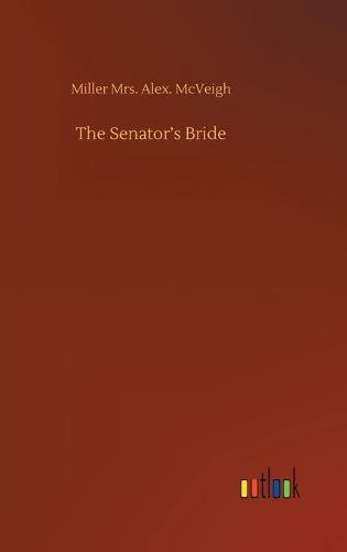 TheSenator'sBride