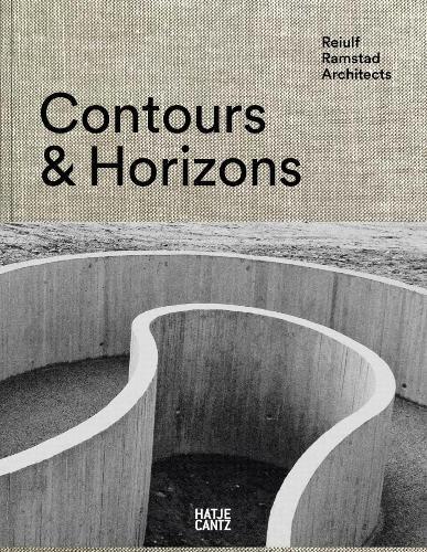 Reiulf Ramstad Architects: Contours & Horizons