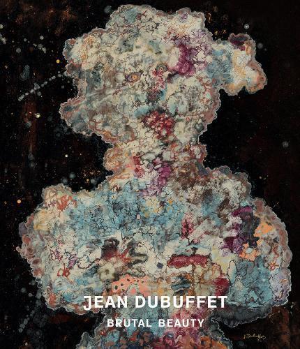 Jean Dubuffet:BrutalBeauty