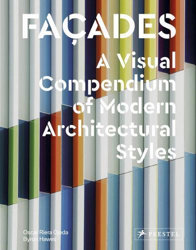 Façades: A Visual Compendium of ModernArchitecturalStyles