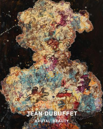 Jean Dubuffet (French Language Edition):BrutalBeauty