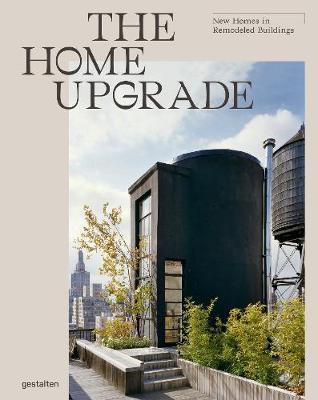 The Home Upgrade: New Homes inRemodeledBuildings