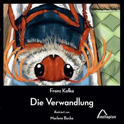 Die Verwandlung: illustriert vonMarleneBucka