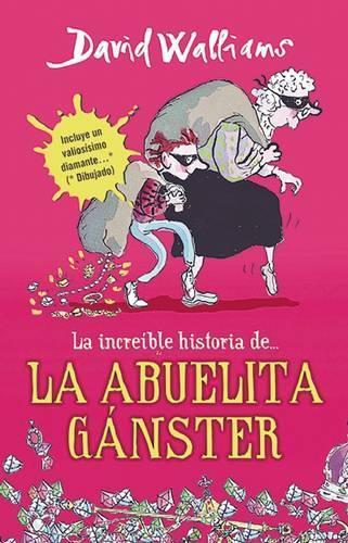 La increible historia de...la abuela ganster /GrandmaGangster