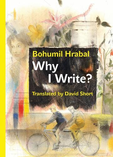 Why I Write?: The Early Prose from 1945 to 1952