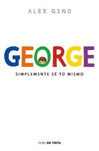 George (Spanish Edition): Simplemente SeTuMismo