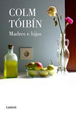 Madres e hijos / Mothers and Sons. Collection of Short Stories