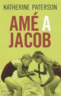 Ame a Jacob (Jacob HaveILoved)