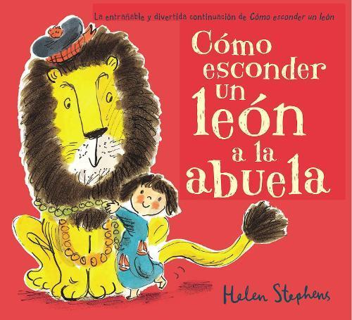 Como esconder un leon a la abuela / How to Hide a LionfromGrandma