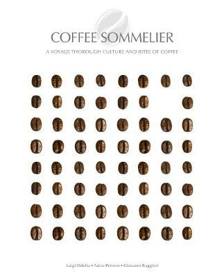 Coffee Sommelier: A Voyage Through Culture and RitesofCoffee