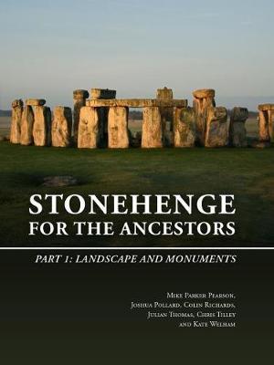 Stonehenge for the Ancestors: Part 1: LandscapeandMonuments