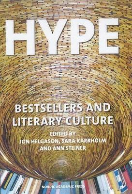 Hype: Bestsellers & Literary Culture