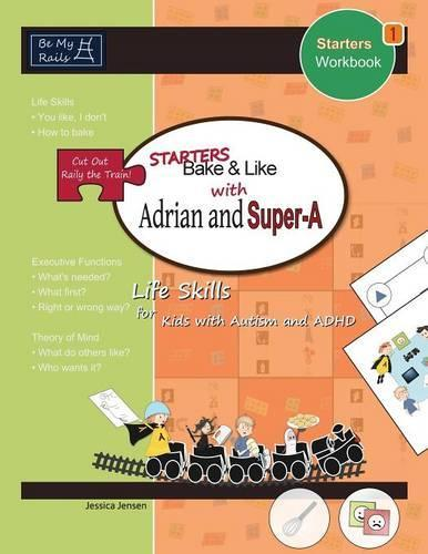 Starters Bake & Like with Adrian and Super-A: Life Skills for Kids with Autism and ADHD