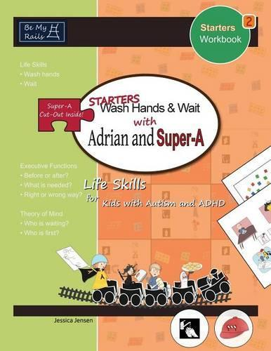 Starters Wash Hands & Wait with Adrian and Super-A: Life Skills for Kids with Autism and ADHD