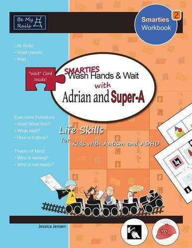 Smarties Wash Hands & Wait with Adrian and Super-A: Life Skills for Kids with Autism and ADHD