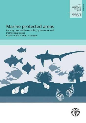 Marine protected areas: country case studies on policy, governance and institutional issues