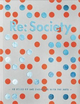 Re: Society: 40 Years of ING Engaging withtheArts