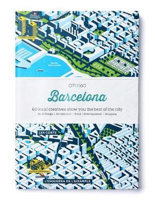 CITIx60 City Guides: Barcelona
