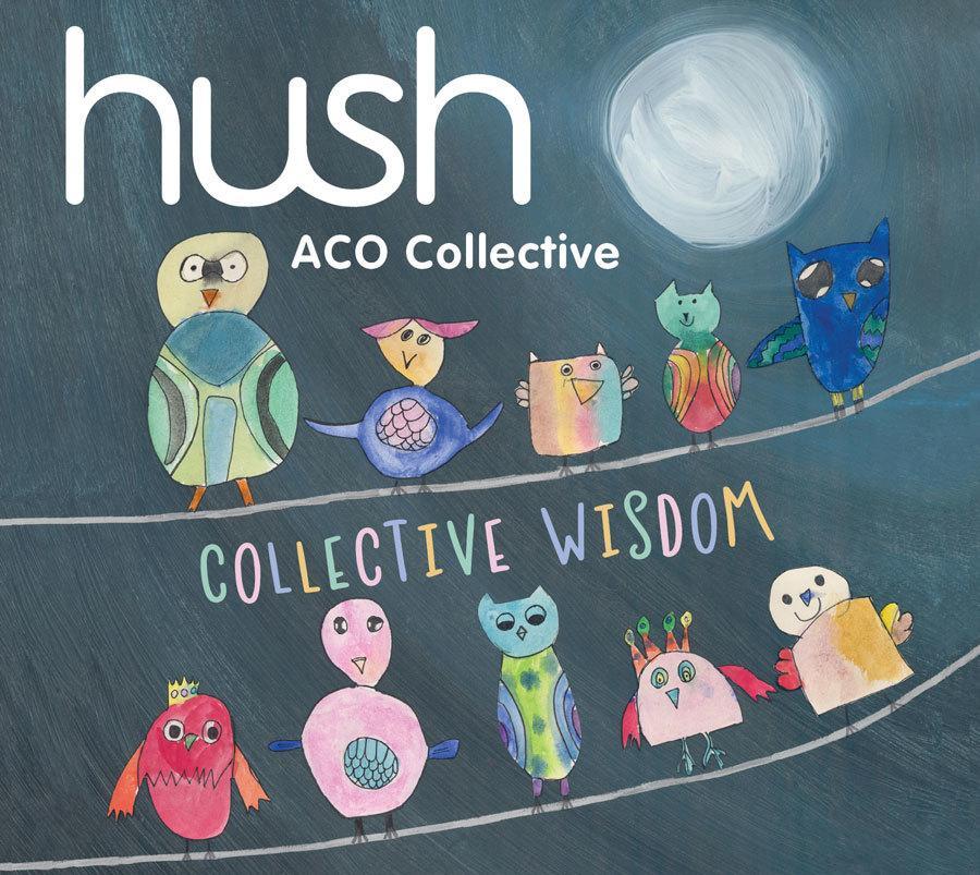 Hush Collection Volume 18:CollectiveWisdom