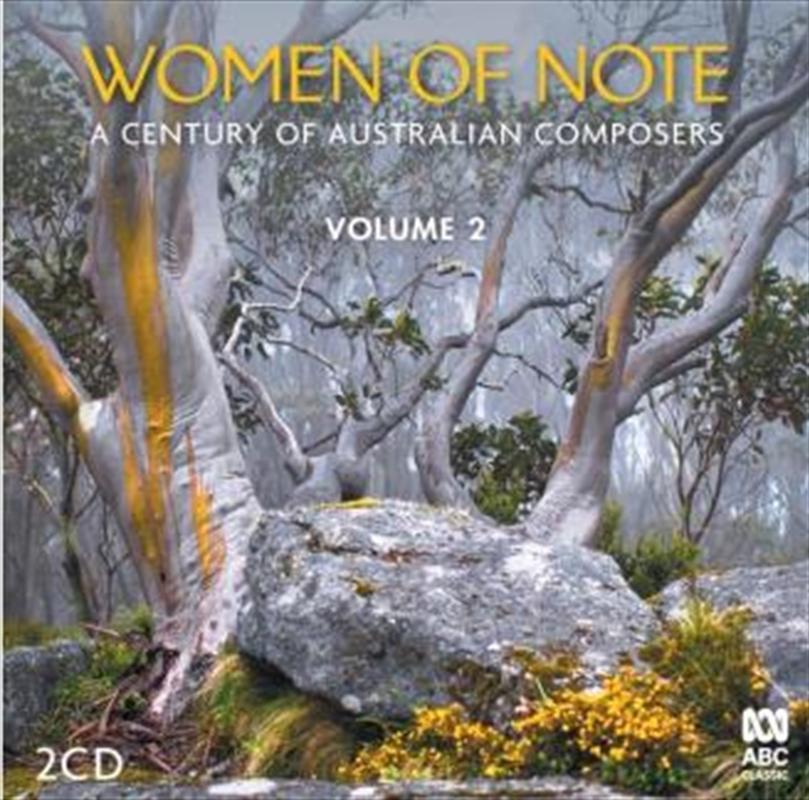 Women of Note: A Century of Australian Composers, Volume 2