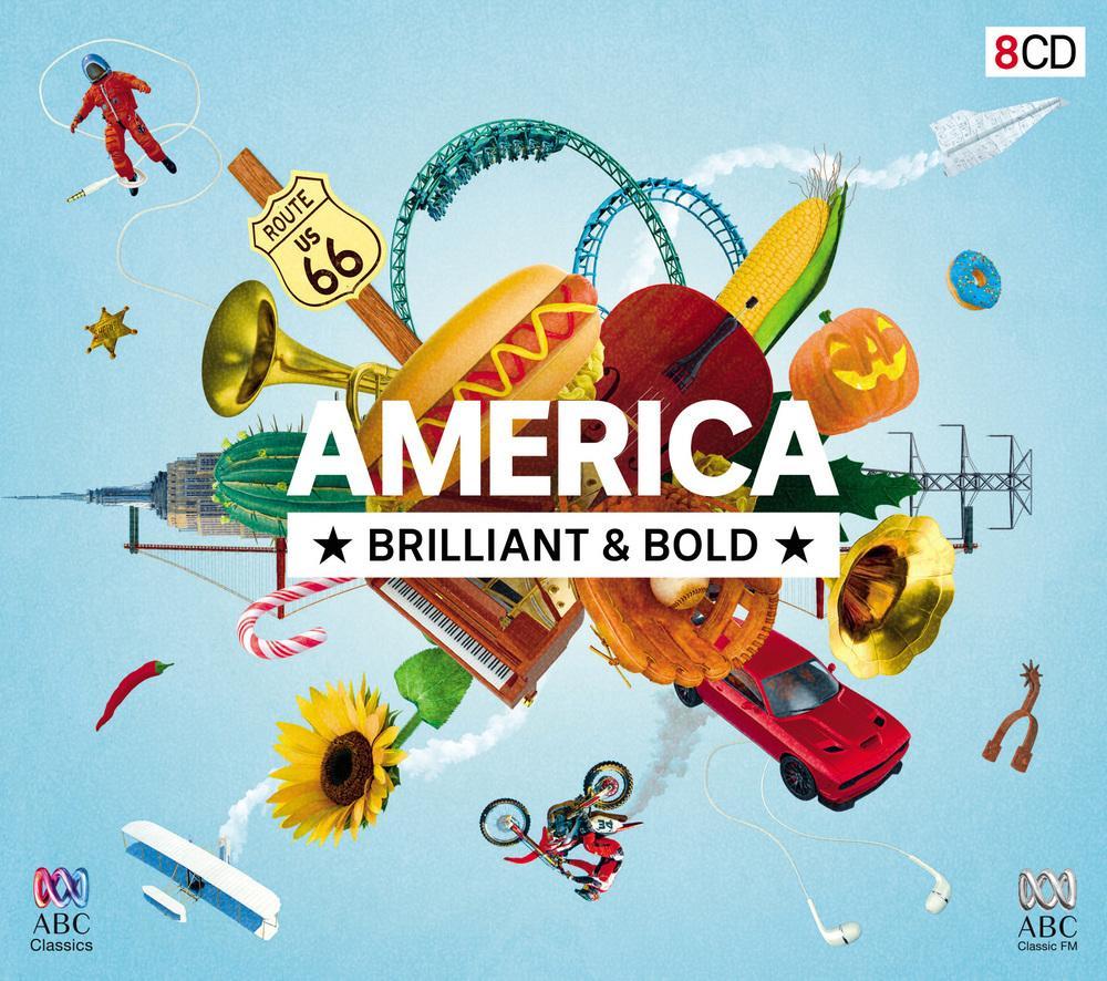 America: Brilliant and Bold (8 CDs)